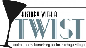 Dallas Heritage Village presents 2014 History with a Twist